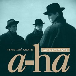Time And Again The Ultimate A Ha