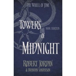 Wheel of Time 13. Towers of Midnight