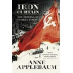 Iron Curtain The Crushing of Eastern Europe 1944 56 by Anne Applebaum (Paperback 2013)