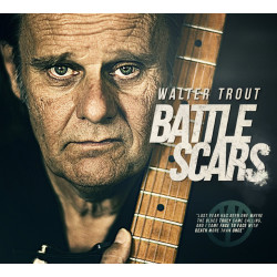 Walter Trout Battle Scars (Deluxe Edition)