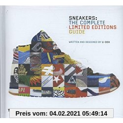 Sneakers The Complete Limited Editions Guide