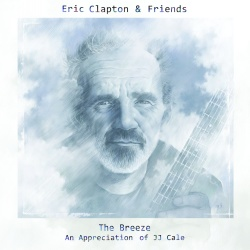 Eric Clapton Friends The Breeze An Appreciation Of JJ Cale CD